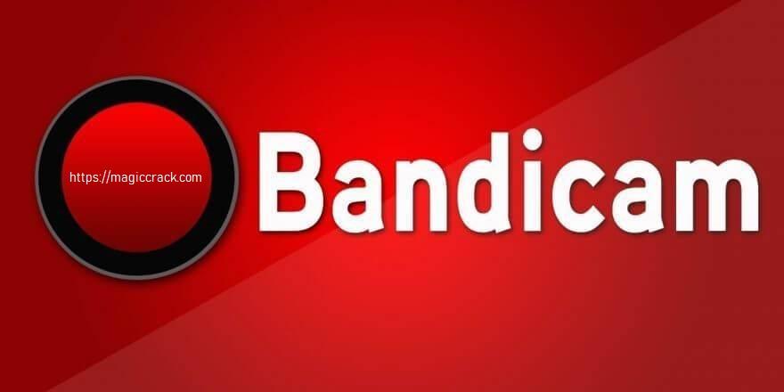 Bandicam Crack + Serial Key 2021 [Win/Mac] Free Download!