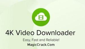 4K Video Downloader Crack + Torrent Free Download