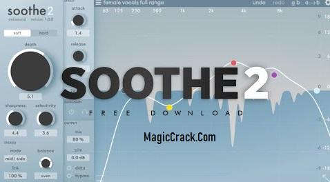 Soothe Crack VST + Torrent Free Download [2021]