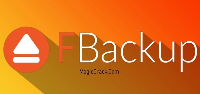 FBackup Crack + Serial Key For (Windows)