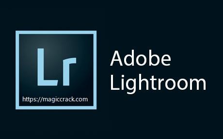 Adobe Lightroom Classic Crack + Keygen Free Download